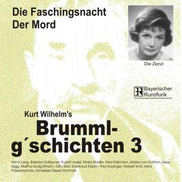 Brumml G'schichten 3  Die Faschingsnacht / Der Mord