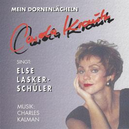 Mein Dornenlächeln   -   Carola Krautz singt Else Lasker-Schüler