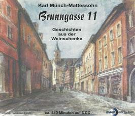 Karl Münch-Mettesohn:  Brunngasse 11  -  Geschichte aus der Weinschenke
