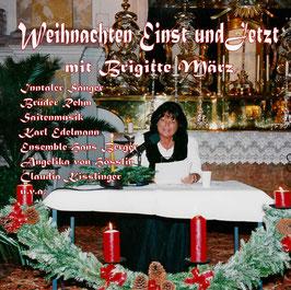Weihnachten einst und jetzt   -   von und mit Brigitte März
