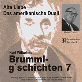 Brumml G'schichten 7   Alte Liebe / Das amerikanische Duell