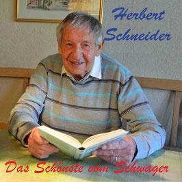 Herbert Schneider - Das Schönste vom Schwager