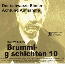 Brumml G'schichten 10  Der schwarze Einser  / Achtung Aufnahme