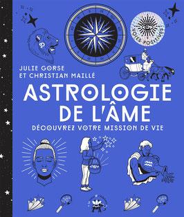 Astrologie de l'âme: Découvrez votre mission de vie