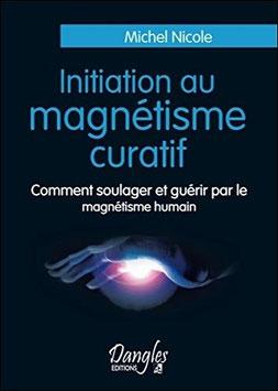 Initiation au magnétisme curatif