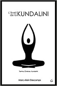 L'Eveil de la Kundalini