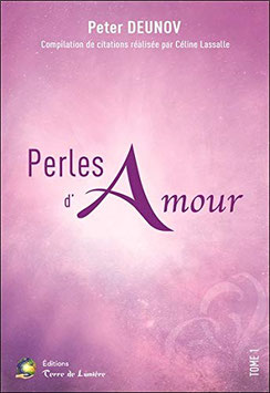 Perles d'Amour Tome 1 - Compilation de citations