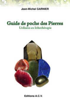 Guide de poche des Pierres - Utilisées en lithothérapie
