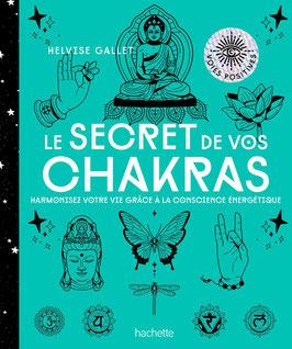 Le secret de vos Chakras