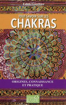 Tout savoir sur les chakras