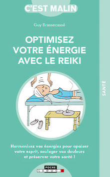Optimisez votre énergie avec le reiki, c'est malin