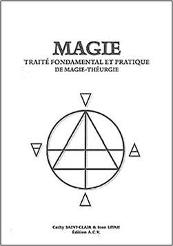 Magie : Traité fondamental et pratique de Magie