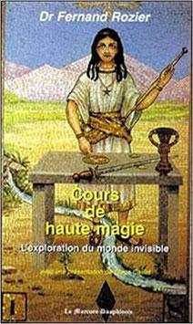Cours de haute magie : Monde invisible