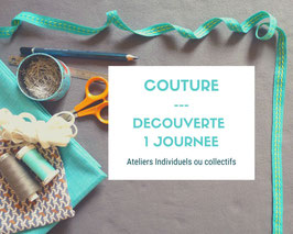 1 JOURNEE DECOUVERTE COUTURE - INDIVIDUEL OU COLLECTIF