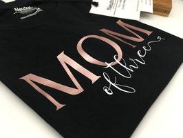 MOM of three T-Shirt schwarz | roségold | verschiedene Größen