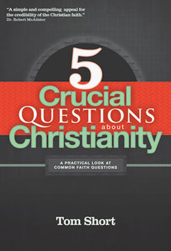 5 Crucial Questions about Christianity