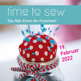 Time to SEW ❤️  Tages Nähevent 19.2.2022
