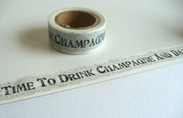 Masking Tape - Time to drink champagne
