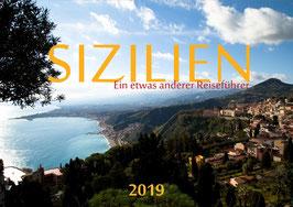 Sizilien - Ein etwas anderer Reiseführer