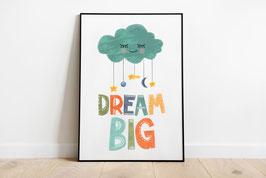 Poster - Süße Wolke - Dream Big