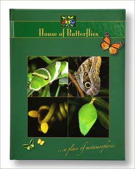 "BOOK ""HOUSE OF BUTTERFLIES ... A PLACE OF METAMORPHOSIS"""