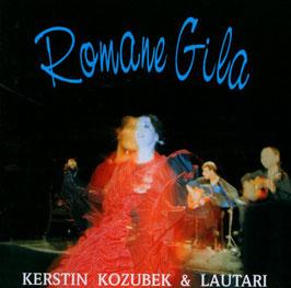 Kerstin (Katjusha) Kozubek & Lautari: Romane Gila