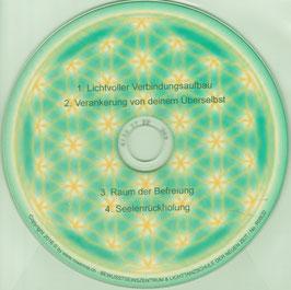 CD: Lichtvoller Verbindungsaufbau und Verankerung von deinem Überselbst