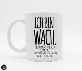 Tasse Wach