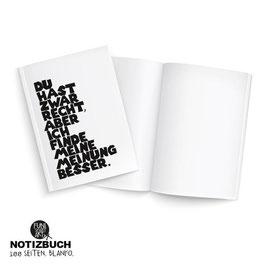 Notizbuch Die bessere Meinung