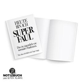 Notizbuch Superfaul