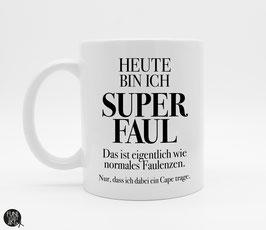 Tasse Superfaul