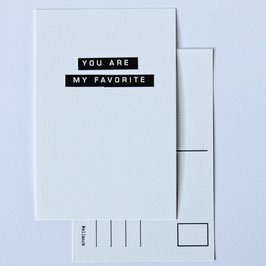 Postcard YOU ARE MY FAVORITE