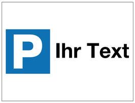 Parkplatzschild Ihr Text | 30 x 40 cm (editierbar)