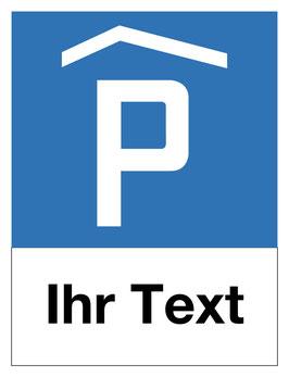 Parkplatzschild Parkhaus | 40 x 30 cm (editierbar)