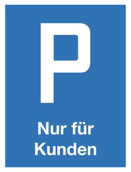 Parkplatzschild Nur Kunden | 40 x 30 cm (Nicht editierbar)