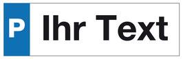 Parkplatzschild Ihr Text | 40 x 12 cm (editierbar)