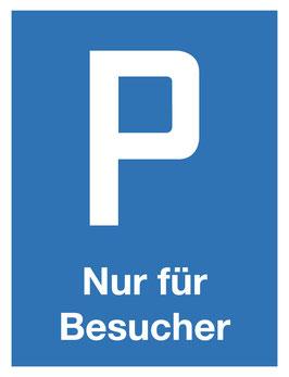 Parkplatzschild Nur Besucher | 40 x 30 cm (Nicht editierbar)