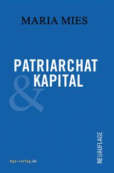 Maria Mies: Patriarchat und Kapital