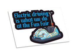 Electric Driving Joke Bumper sticker