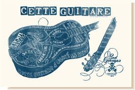 CETTE GUITARE (bleu denim brut)