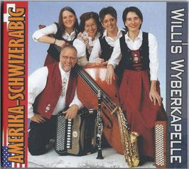 """CD """"Amerika-Schwizerabig"""""""