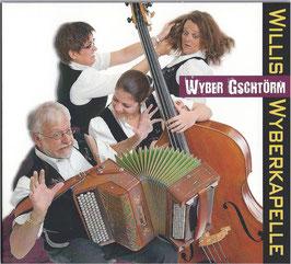 """CD """"Wyber Gschtörm"""""""