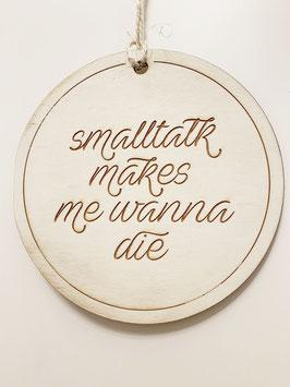 Schild SMALLTALK (ca. 20 cm)