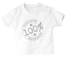"""Baby- / Kindershirt """"Typisch Bergisch"""" weiß"""