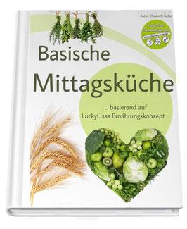 Basische Mittagsküche eBook