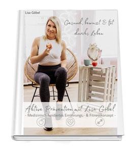 Mein Präventionsprogramm 2.0 Auflage - Gesund, bewusst & fit durchs Leben
