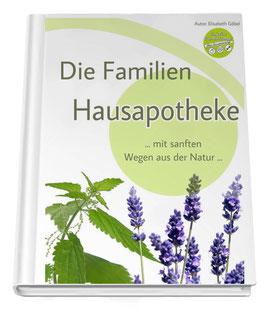 DIE FAMILIEN HAUSAPOTHEKE eBook