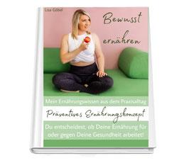 Mein präventives Ernährungskonzept 2.0 Auflage - Bewusst ernähren