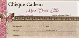 Chèque Cadeau MissDouxLittle !