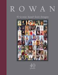 ROWAN 40 iconic hand-knit-designs 40 years